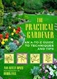 The Practical Gardener, Ann R. Dines, 1567991572