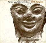 Sicily and the Greeks : Studies in the Interrelationship between the Indigenous Populations and the Greek Colonists, Sjokvist, Erik, 0472087959