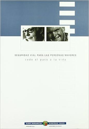 Descarga gratuita de libros electrónicos en inglés. (b) Bide-Segurtasuna Adineko Pertsonentzat - Eman Bidea Biziari (+cd in Spanish PDF