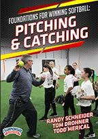 Foundations for Winning Softball: Pitching & Catching