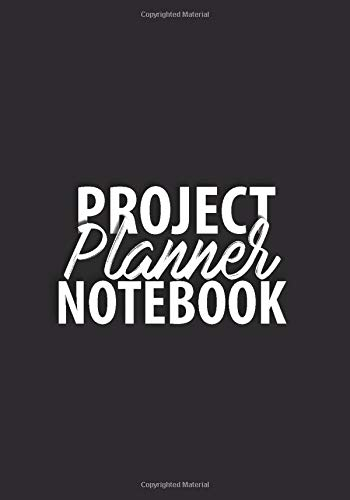 Pdf Self-Help Project Planner Notebook: Take an Idea Build a Plan and Follow Up Project Planner Organizer 7x10 Task Organization Black and White