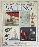 The Sail Magazine Book of Sailing, Peter Johnson, 0394574575