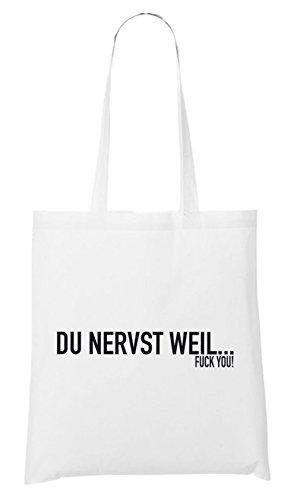 Du Nervst Weil... Bag White Certified Freak 3lsf0