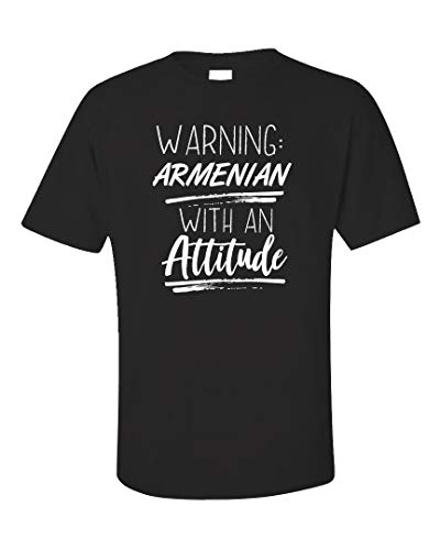 (Warning: Armenian with an Attitude - Unisex T-Shirt Black)