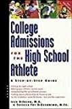 img - for College Admissions for the High School Athlete book / textbook / text book