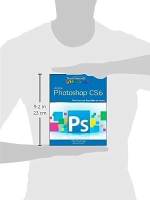 ~*PDF Teach Yourself VISUALLY Adobe Photoshop CS6 (Teach Yourself VIS…