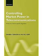 Controlling Market Power in Telecommunications: Antitrust vs. Sector-Specific Regulation