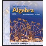 Intermediate Algebra : Concepts and Graphs, McKeague, Charles P., 0030336643