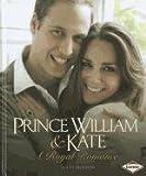 Prince William & Kate: A Royal Romance (Gateway Biographies (Paperback))