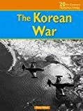 The Korean War, Karen Price Hossell and Michael Burgan, 1403411441