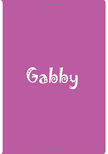 Read Online Gabby - Bright Pink Personalized Notebook / Journal / Blank Lined Pages: An Ethi Pike Collectible pdf epub