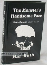 The Monster's Handsome Face, Patty Cannon in Fiction and - Face Cannon