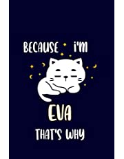 Eva : Cute Cat Journal: Notebook With Name On Front Cover, 120 pages College Ruled Notebook Journal & Diary for Writing & Note Taking for Girls and Women (Cute Cat Personalized Notebooks For Girls And Women)