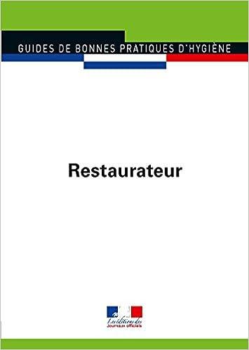Restaurateur (Guides de bonnes pratiques d'hygiène n°5905)