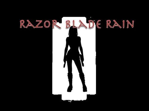 Razor Blade Rain