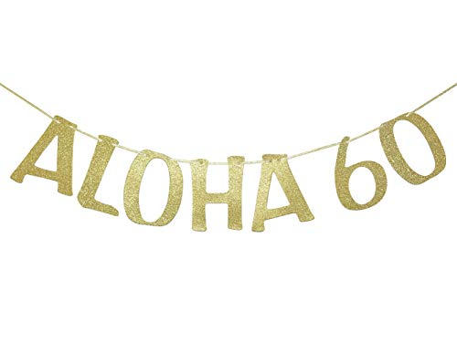 Aloha 60 Banner Sign Garland for 60th Birthday Anniversary Party Decorations Pineapple Party Decor Hawaiian Luau Tropical Theme Party Photo Prop Gold Glitter]()