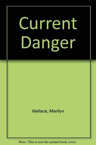 Current Danger