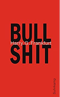 solided link on bullshit by harry g frankfurt amazon com frankfurt on bullshit essay
