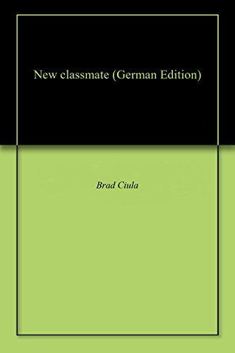 New classmate (German Edition)