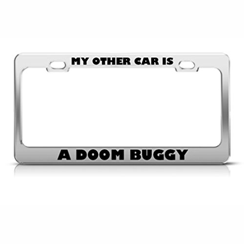 My Other Car Is A Doom Buggy Metal License Plate Frame