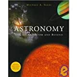 Astronomy : The Solar System and Beyond, Seeds, Michael A., 053456304X