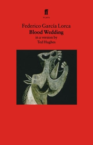 Blood Wedding: A Play (Faber Drama)