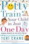 Potty Train Your Child in Just One Day [toilet training] Publisher: Fireside (Potty Train In One Day)