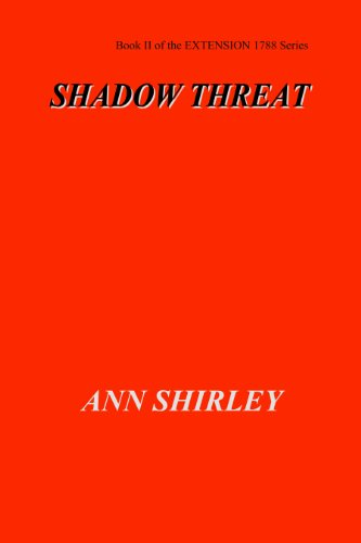 Shadow Threat Book Ii Of The Extension 1788 Series 2