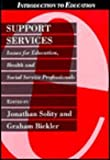 Support Services, Jonathan Solity and Graham Bickler, 0304327042