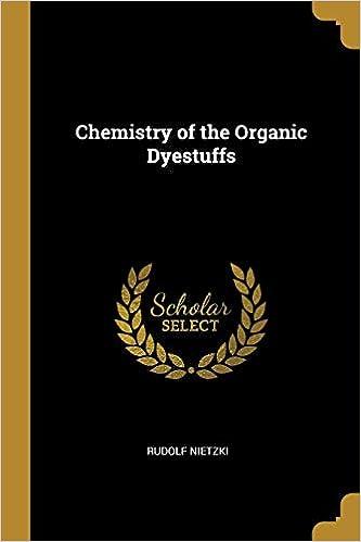 Chemistry of the Organic Dyestuffs: Rudolf Nietzki: 9780526101023