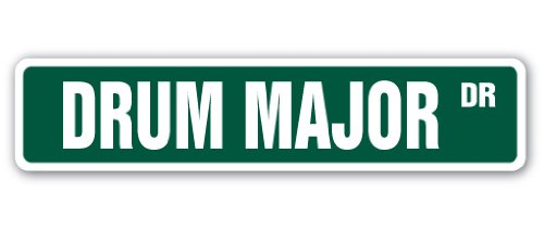 DRUM MAJOR Street Sign band marching high school college | Indoor/Outdoor |  18