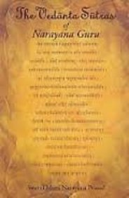 The Vedanta Sutras of Narayana Guru: With an English Translation of the Original Sanskrit and Commentary