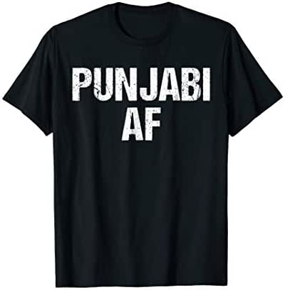 Punjabi AF As Heck Hell For Real Indian / Pakistani Shirt