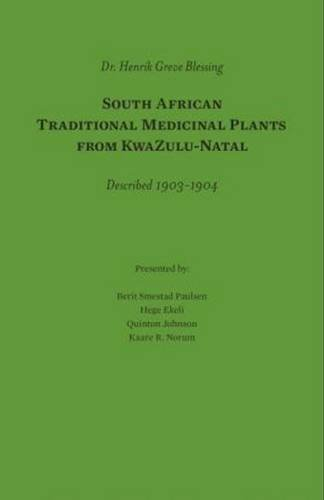 South African Traditional Medicinal Plants from KwaZulu-Natal