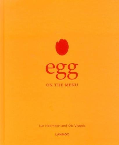 Egg on the Menu by Luc Hoornaert