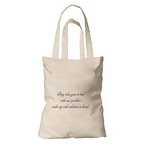 Tote Bag Organic Cotton Canvas Sleeps W/ Sex Problem Wakes W/ Solution In Hand by Style in Print