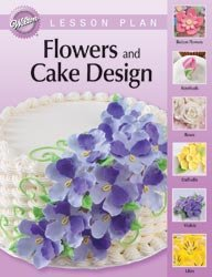 Bulk Buy: Wilton Wilton Lesson Plan-English-Flowers & Cake Design (Cake Design Lesson Plan)