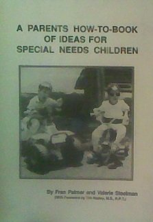 (A parents how-to-book of ideas for special needs children)