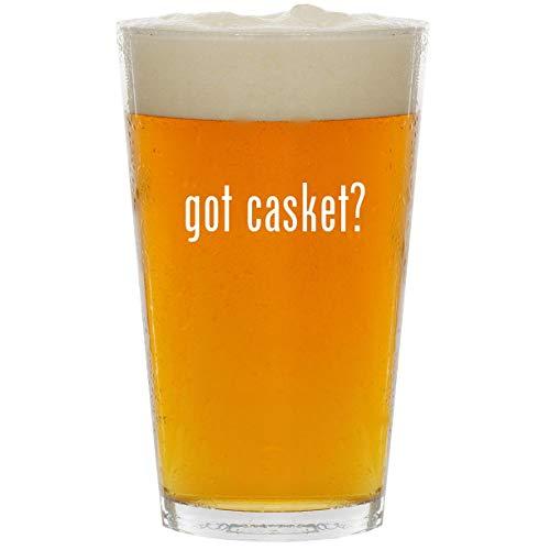 (got casket? - Glass 16oz Beer Pint)