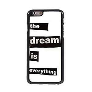 ZL The Dream is Everything Design Aluminum Hard Case for iPhone 6