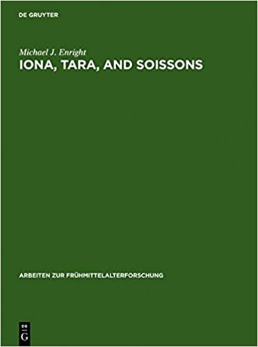 Iona, Tara, and Soissons: The Origin of the Royal Anointing