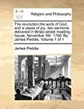 The Revolution the Work of God, and a Cause of Joy, James Peddie, 1140877070