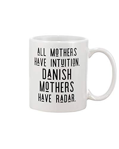 Danish mothers have radar mug coffee/tea ceramic mug office&home gift for birthday, best souvenirs/friend colleague ()
