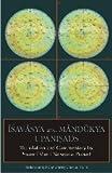 img - for Isavasya and Mandukya Upanisads: Translation and Commentary by Swami Muni Narayana Prasad book / textbook / text book