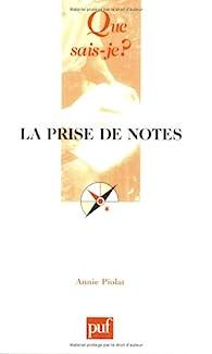 La prise de notes par Annie Piolat