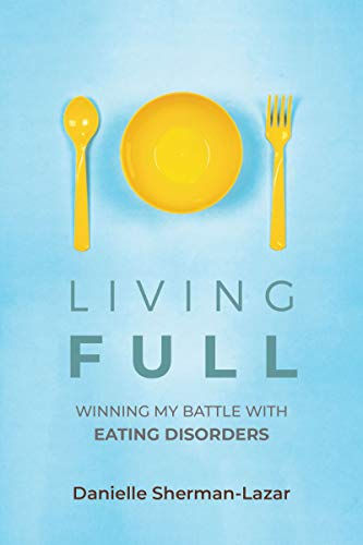 Pdf Fitness Living FULL: Winning My Battle With Eating Disorders
