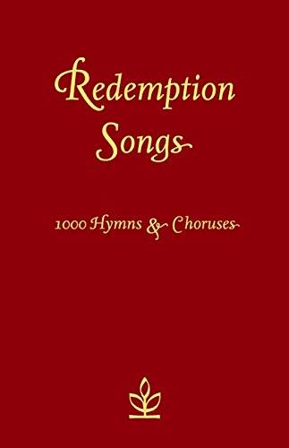 Redemption Songs: 1000 Hymns & Choruses