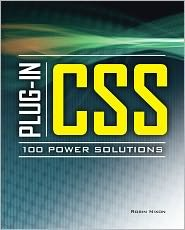 Plug-In CSS 100 Power Solutions 1st (first) edition Text Only by