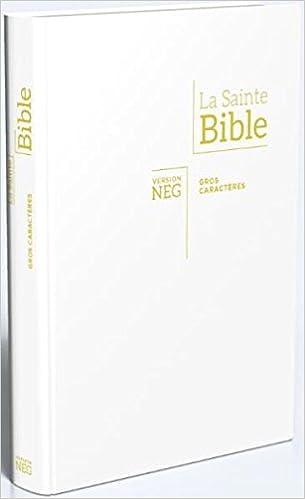 Amazon Fr Bible Neg Gros Caracteres Blanche Tranche Or
