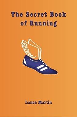 The Secret Book of Running